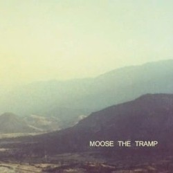 moose the tramp ep