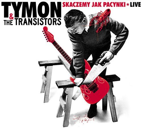 tymon the transistors skaczemy jak pacynki