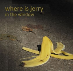 where is jerry in the window