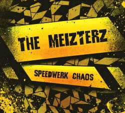 the meizterz speedwerk chaos