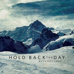 hold back the day reflections