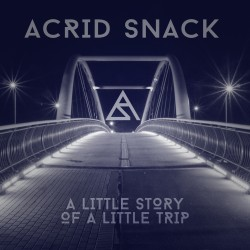 acrid snack a little story of a little trip