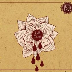 pete true hell flower