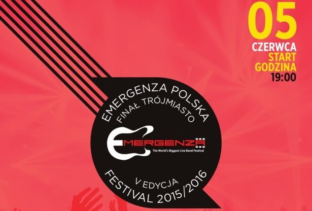 Trójmiejski finał Emergenza Festival Polska 2016